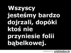 Niby tacy dorośli a następuja na linie między chodnikiem. Best Quotes, Funny Quotes, Funny Memes, Jokes, Everything And Nothing, Some Words, Motto, Texts, Haha