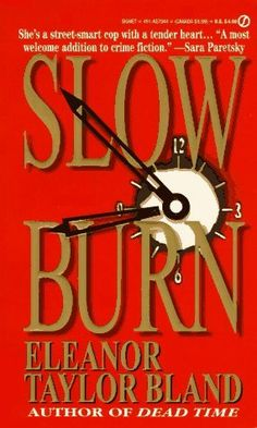 Slow Burn (Marti MacAlister #2)  by Eleanor Taylor Bland