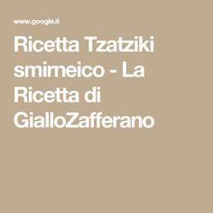 Ricetta Tzatziki smirneico - La Ricetta di GialloZafferano