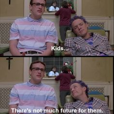 SLC Punk- jason segal/ matthew lillard