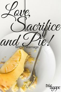 Marriage isn't just about love and sacrifice but also about PIE!