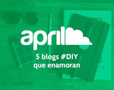 #blogs #DIY #tendencias #inspiración
