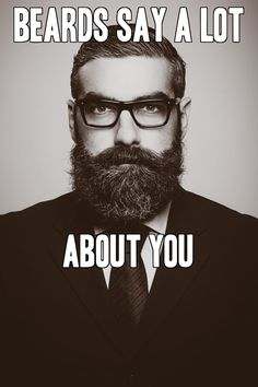 Beard Care Talks: Beards Say A Lot About You From Beardoholic.com