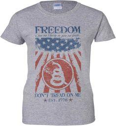 Freedom. Give me liberty or give me death. Women's: Gildan Ladies' 100% Cotton T-Shirt. Sport Grey.  #2A, #Billofrights, #Cute, #Donttreadonme, #Dtom, #Fashion, #Fashionista, #Gop, #Gungirl, #Instagood, #Libertarian, #Libertarians, #LiveFreeOrDie, #Loyalnineapparel, #Loyalnineclothes, #Madeinusa, #Molonlabe, #Ootd, #Patriot, #Patrioticwomen, #Pewpew, #Proamerica, #Stylish, #Tee, #Threepercent, #Threepercenter, #Tshirt, #Womensfashion, #Womensshirt, #Womenstee