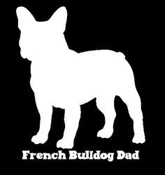 French Bulldog Dad Vinyl Car Window Decal