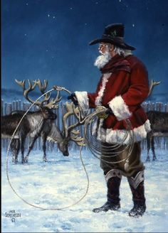 Love this Cowboy Christmas Santa! / Jack Sorenson's Goin' for Dasher...love this for my first cowboy country christmas!!