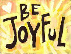 🔵 Be Joyful 🔵 Teacher Positive Quote Motivational poster Joy Quotes, Positive Quotes, Quotable Quotes, Qoutes, Unique Poster, Joy Of The Lord, Choose Joy, Motivational Posters, Nursery Wall Decor