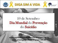 COGNITIVATDAH - CIÊNCIAS COMPORTAMENTAIS & SAÚDE MENTAL.: DIA MUNDIAL DA PREVENÇÃO DO SUICÍDIO