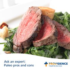 Ask an expert: Paleo pros and cons Question: Proponents of the Paleo diet claim that we'd all be healthier if we went back to eating like cavemen. Is there any truth to that?