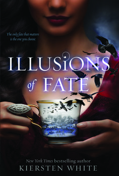 Illusions of Fate Kiersten White. Beautiful book by a beautiful writer 8/10