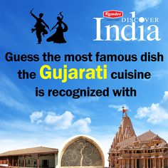 Discover India with #Ramdev    #Contest Next on our food journey is our home state. The state which is as vibrant as its people and as delicious as it can be. Pay a hello to Gujarat and guess the most famous dish the #Gujarati cuisine is recognized with.       #ContestAlert #India