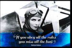15 Katharine Hepburn Quotes Every Woman Should LiveBy - Has a few that might be fun to put onto things.