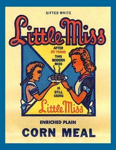 Little Miss Cornmeal. Enriched AND plain?
