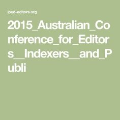 2015_Australian_Conference_for_Editors__Indexers__and_Publi