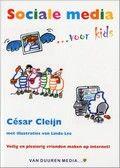 Cesar Cleijn | Sociale media ... voor kids | Stapsgewijs wordt uitgelegd hoe sociale media als Twitter, Skype en Hyves werken. Met tips om veilig te internetten. Met schermafbeeldingen en kleurentekeningen. Vanaf ca. 9 t/m 13 jaar.