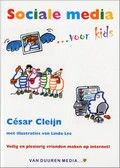 Cesar Cleijn   Sociale media ... voor kids   Stapsgewijs wordt uitgelegd hoe sociale media als Twitter, Skype en Hyves werken. Met tips om veilig te internetten. Met schermafbeeldingen en kleurentekeningen. Vanaf ca. 9 t/m 13 jaar.