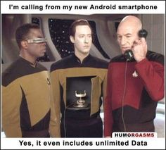 Android with unlimited Data.