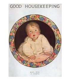 Good Housekeeping magazine cover, May 1918 Jessie Willcox Smith