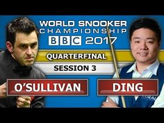 Ronnie O'Sullivan v Ding Junhui 丁俊暉 ᴴᴰ World Snooker Championship 2017 QF Session 3 - YouTube