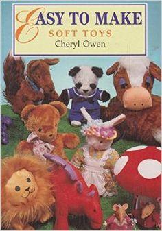 Cheryl Owen-Easy to make. Soft toys-Anaya Publishers (1994) - Pesquisa Google