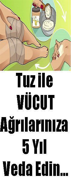 Tuz ile Ağrılarınıza 5 Yıl Veda Edin… – 2020 World Travel Populler Travel Country Herbal Remedies, Health Remedies, Home Remedies, Natural Remedies, Health And Wellness, Health Tips, Health Fitness, Women's Health, Health Department