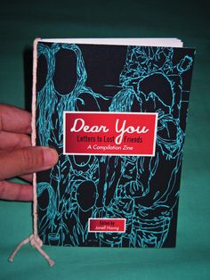Dear You Letters to Lost Friends Compilation Zine by janelloshea, $1.50