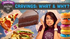 Cravings: What, Why & How to Deal? Mind Over Munch Kickstart 2016