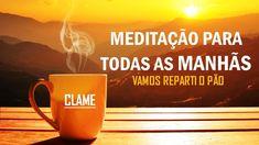 MEDITAÇÃO DIÁRIA - CLAME