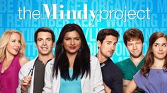 Mindy Kaling's The Mindy Project...