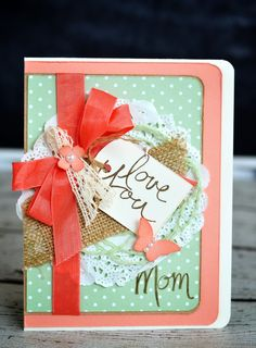 I love the font used in the Mothers Love stamp set! ~ Mercedes Weber