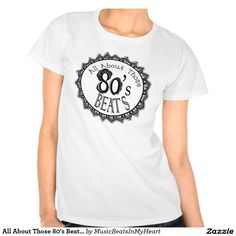 All About Those 80's Beats T-shirt