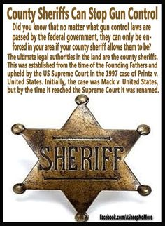 Did you know that no matter what gun control laws are passed by the federal government, they can only be enforced in your area if your county sheriff allows them to be?  Read more:  http://godfatherpolitics.com/8806/county-sheriffs-can-block-federal-gun-control/#ixzz2GwWZ5Eud