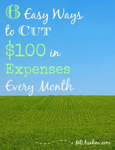 10 Easy Ways to Cut $100 in Expenses Every Month