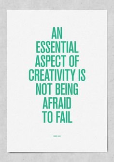 Yep. This is for me. Creativity I can do, afraid of failure has always been an issue.