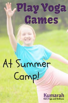 Yoga games and activities are a perfect addition to any kids summer camp! Learn some easy to play and simple to teach games for kids of all ages at a camp or summer program. Teach your kids, students, or campers ways to stretch and strengthen their bodies while having a blast at camp!