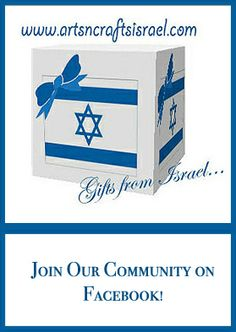 Join our Arts 'n' Crafts Israel Facebook Community for beautiful pictures, info. and special offers.