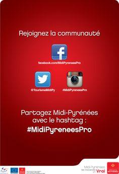 Professionnels partagez avec nous durant Destination Midi-Pyrénéesn avec #MidiPyreneesPro !