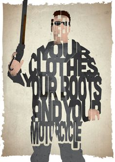Terminator typography print based on a quote from the movie Terminator 2: Judgement Day