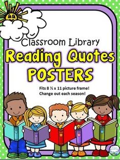 "This colorful set of reading quote posters will look fantastic while highlighting reading in your library!  Each poster has a different saying that gives a nod to the season that the beautiful clip art represents.  Kids galore on each page smiling back at your readers will inspire them to pick out great books and read!These look GREAT in an 8 1/2 x 11 frame sitting next to a basket of books or hanging on the wall!You get:summer: decorated with kids with books and a sun- ""Be a treasure…"