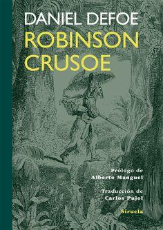 Vida y extraordinarias y portentosas aventuras de Robinson Crusoe, de York, Navegante / Daniel Dafoe ; prólogo de Alberto Manguel ; traducción del inglés Carlos Pujol http://fama.us.es/record=b2657592~S5*spi