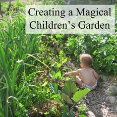 Creating a Magical Children's Garden: GREAT ideas here, I love the one about planting lots of veggies, especially the colorful carrots. What a fun surprise for kids to pull a purple carrot from the soil!