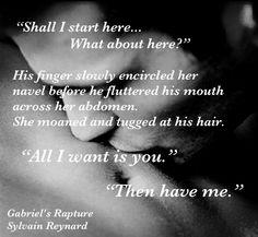 """Where shall I begin?"" he asked, his eyes slightly darkened... #GabrielsRapture @sylvainreynard @GIFansFilipino"