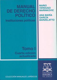 """Primer tomo de la cuarta edición actualizada de este """"Manual de derecho político"""". Este tomo está dedicado al estudio de las instituciones políticas. Localización en biblioteca: 320.1 V487m 2010"""