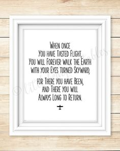 Aviation Quote Printable Wall Art When Once You Have Tasted Flight Gift For Pilot Will Always Long To ReturnI Love Fly Airplanes