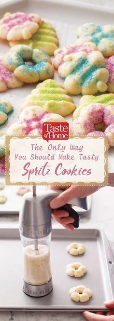 The Only Way You Should Make Tasty Spritz Cookies