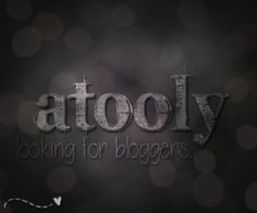 Atooly is looking for bloggers. DO YOU BLOG?   Flickr - Photo Sharing!