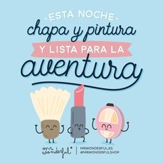 """Sombra aquí y sombra allá... ¡Feliz fin de semana a todos! #mrwonderfulshop  If you're sad, add more lipstick and attack. """