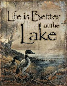Lake Home Decor | Life is Better at the Lake Tin Sign | Wild Wings