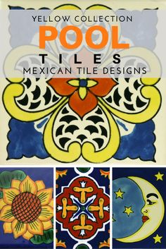 An Exquisite Collection Of Unique And Decorative Mexican Pool Tiles That Create Extraordinary Pools