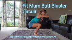 Fit Mum Butt Blaster Circuit - Sport - Baby and Pregnancy Post Pregnancy Workout, Pregnancy Info, Pregnancy Belly, Pregnancy Nausea, Post Baby Workout, Women Pregnancy, Pregnancy Journal, Early Pregnancy, Muscle Function
